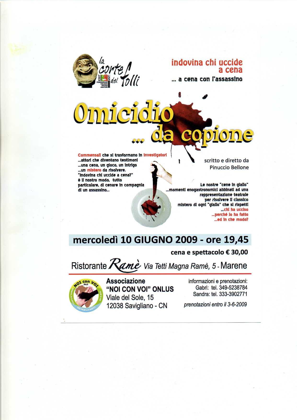 10 giugno 2009: A cena con l'assassino